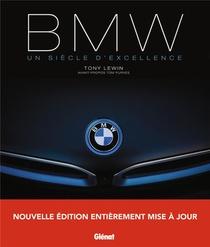 Bmw ; Un Siecle D'excellence (2e Edition)