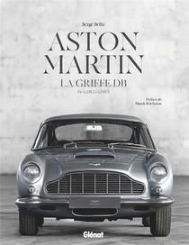 Aston Martin, La Griffe Db : De La Db1 Vintage A La Dbs Superleggera