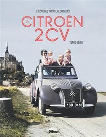 La Citroen 2cv : L'icone Des Trente Glorieuses