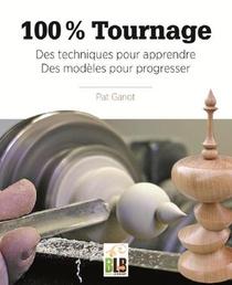 100% Tournage ; Des Techniques Pour Apprendre, Des Modeles Pour Progresser