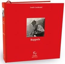 Rappels ; Du Mont Blanc A L'annapurna