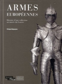 Armes Europeennes Du Musee Du Louvre