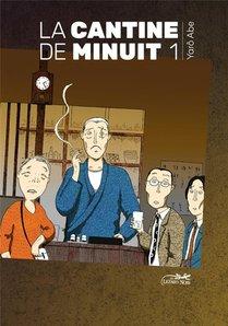 La Cantine De Minuit T.1