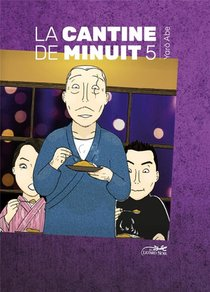 La Cantine De Minuit T.5 ; La Cantine De Minuit T.5