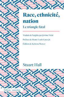 Race, Ethnicite, Nation ; Le Triangle Fatal