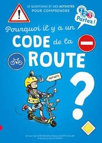 Pourquoi Il Y A Un Code De La Route ?