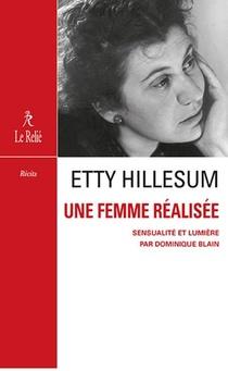 Etty Hillesum, Une Femme Realisee : Sensualite Et Compassion