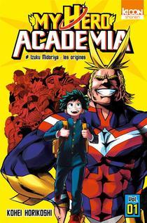My Hero Academia T.1 ; Izuku Midoriya, Les Origines