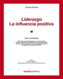 Liderazgo : La Influencia Positiva