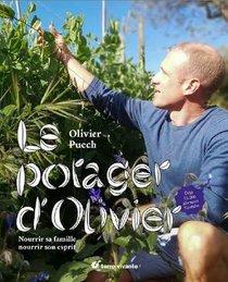 Le Potager D'olivier ; Nourrir Sa Famille, Nourrir Son Esprit !