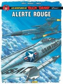 Les Aventures De Buck Danny Classic T.6 ; Alerte Rouge