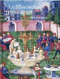 Le Moyen Age Flamboyant