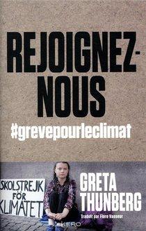 Rejoignez-nous ; #engrevepourleclimat
