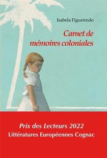Carnet De Memoires Coloniales