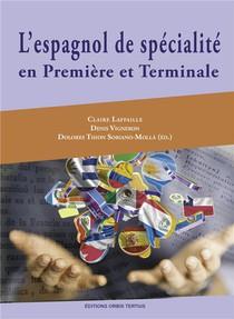 L'espagnol De Specialite En Premiere Et En Terminale