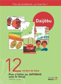 Daijobu : 12 Verbes De Base Pour S'initier Au Japonais