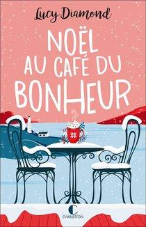 Noel Au Cafe Du Bonheur