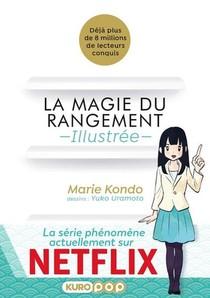 La Magie Du Rangement ; Illustree