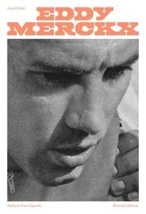 Eddy Merckx, Analyse D'une Legende
