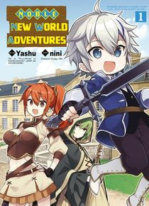 Noble New World Adventures T.1
