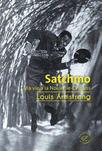 Satchmo, Ma Vie A La Nouvelle-orleans