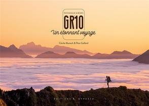 Gr10, Un Etonnant Voyage