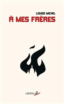 A Mes Freres ; Anthologie De Textes Poetiques Et Politiques