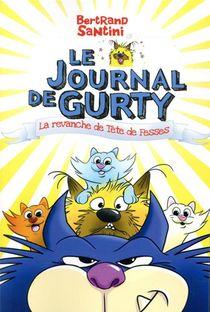 Le Journal De Gurty T.9 ; La Revanche De Tete De Fesses