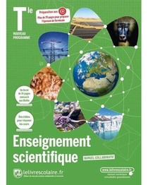 Enseignement Scientifique ; Terminale (edition 2020)