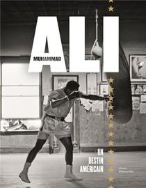 Muhammad Ali : Un Destin Americain