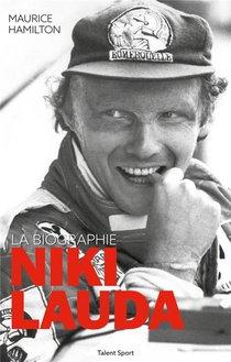 Niki Lauda : La Biographie