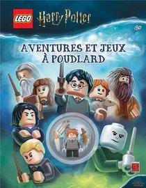 Lego - Harry Potter ; Aventures Et Jeux A Poudlard
