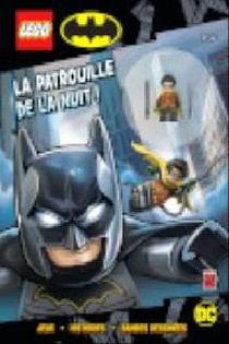 Lego Dc Comics - Super Heroes ; La Patrouille De La Nuit !