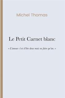 Le Petit Carnet Blanc