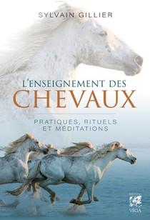 L'enseignement Des Chevaux : Pratiques, Rituels Et Meditations