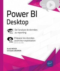 Power Bi Desktop ; Complement Video : Preparer Les Donnees Avant Leur Exploitation