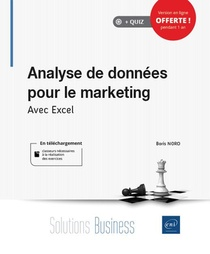 Analyse De Donnees Pour Le Marketing ; Avec Excel