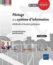 Pilotage D'un Systeme D'information ; Methode Et Bonnes Pratiques (2e Edition)