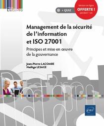 Management De La Securite De L'information Et Iso 27001 ; Principes Et Mise En Uvre De La Gouvernance