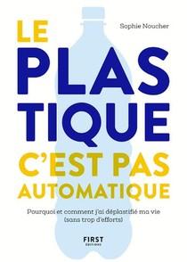 Le Plastique, C'est Pas Automatique