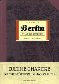 Berlin T.3 ; Ville De Fumee T.2