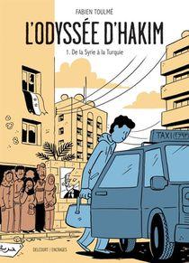 L'odyssee D'hakim T.1 ; De La Syrie A La Turquie