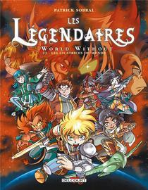 Les Legendaires T.23 ; World Without