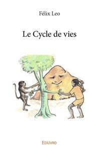 Le Cycle De Vies
