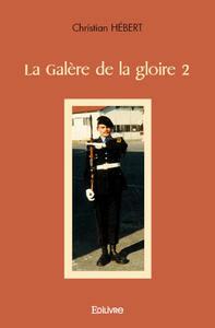 La Galere De La Gloire 2