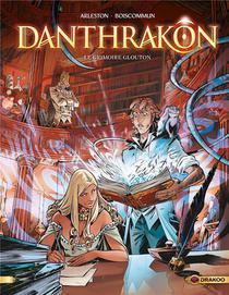 Danthrakon T.1; Le Grimoire Glouton