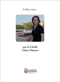 Si Paris Etait... Par La Cheffe Claire Damon