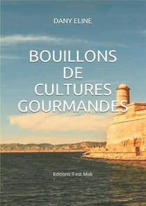 Bouillons De Cultures Gourmandes