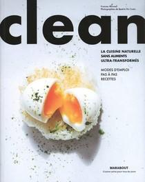 Clean ; La Cuisine Naturelle Sans Aliments Ultra-transformes