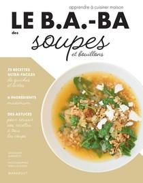 Le B.a.-ba De La Cuisine - Soupes